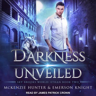 Darkness Unveiled Audiobook, by Emerson Knight