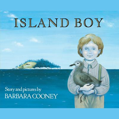 Island Boy Audiobook, by Barbara Cooney