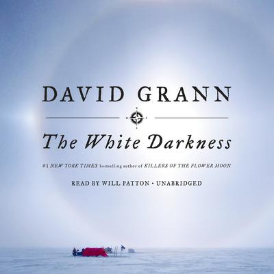 The White Darkness Audiobook, by David Grann