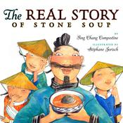 The Real Story of Stone Soup Audiobook, by Ying Chang Compestine