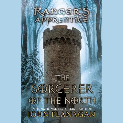 The Sorcerer of the North: Book Five Audiobook, by John Flanagan