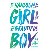 The Handsome Girl and Her Beautiful Boy Audiobook, by B. T. Gottfred
