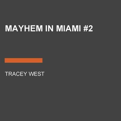 Mayhem in Miami #2 Audiobook, by Katherine Noll
