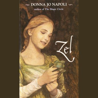 Zel Audiobook, by Donna Jo Napoli