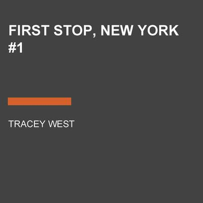 First Stop, New York #1 Audiobook, by Katherine Noll