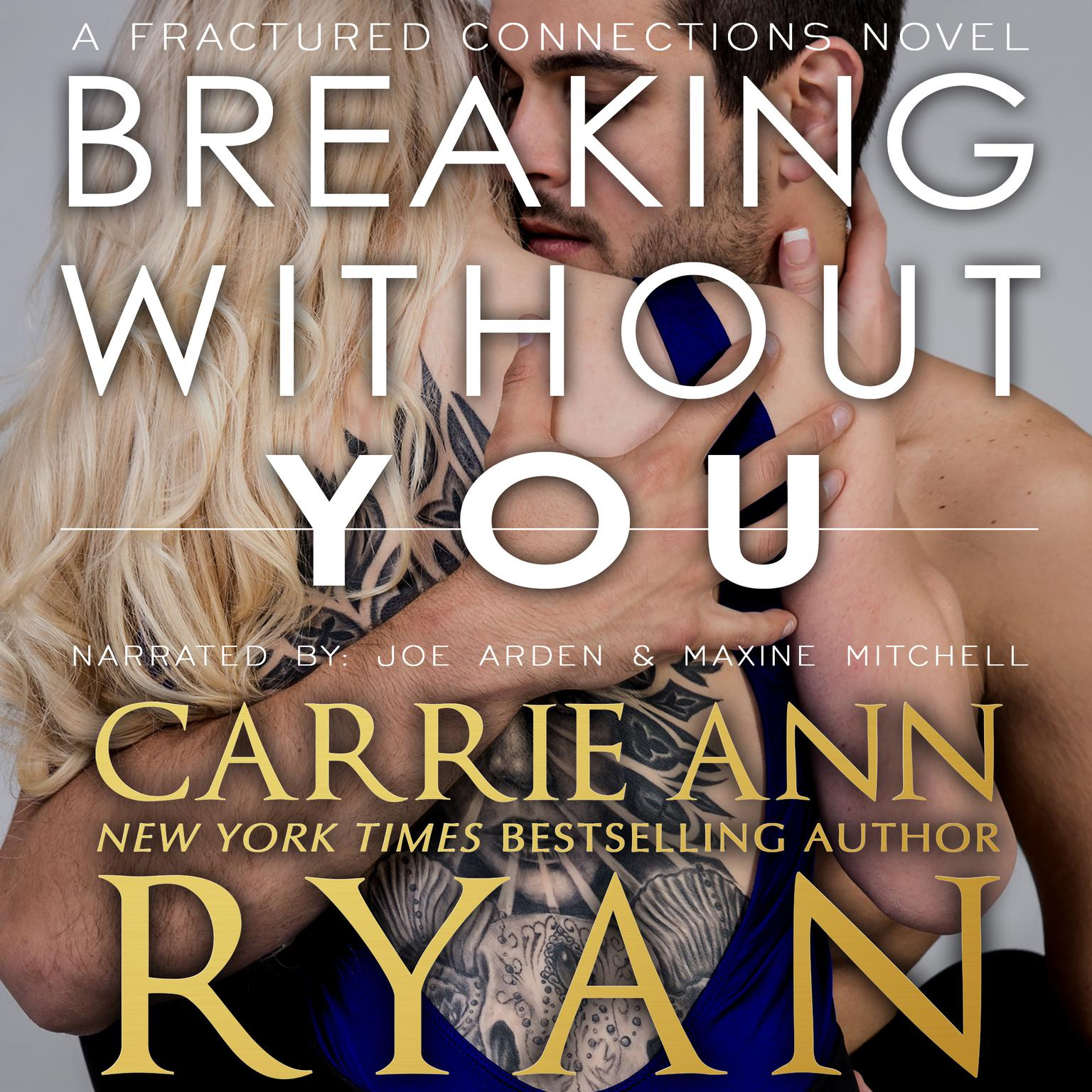 Printable Breaking without You Audiobook Cover Art