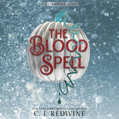 The Blood Spell Audiobook, by C. J. Redwine