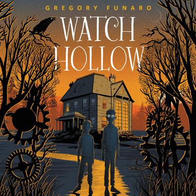 Watch Hollow Audiobook, by Gregory Funaro