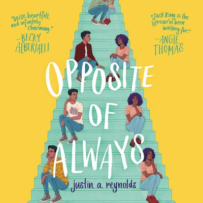 Opposite of Always Audiobook, by Justin A. Reynolds