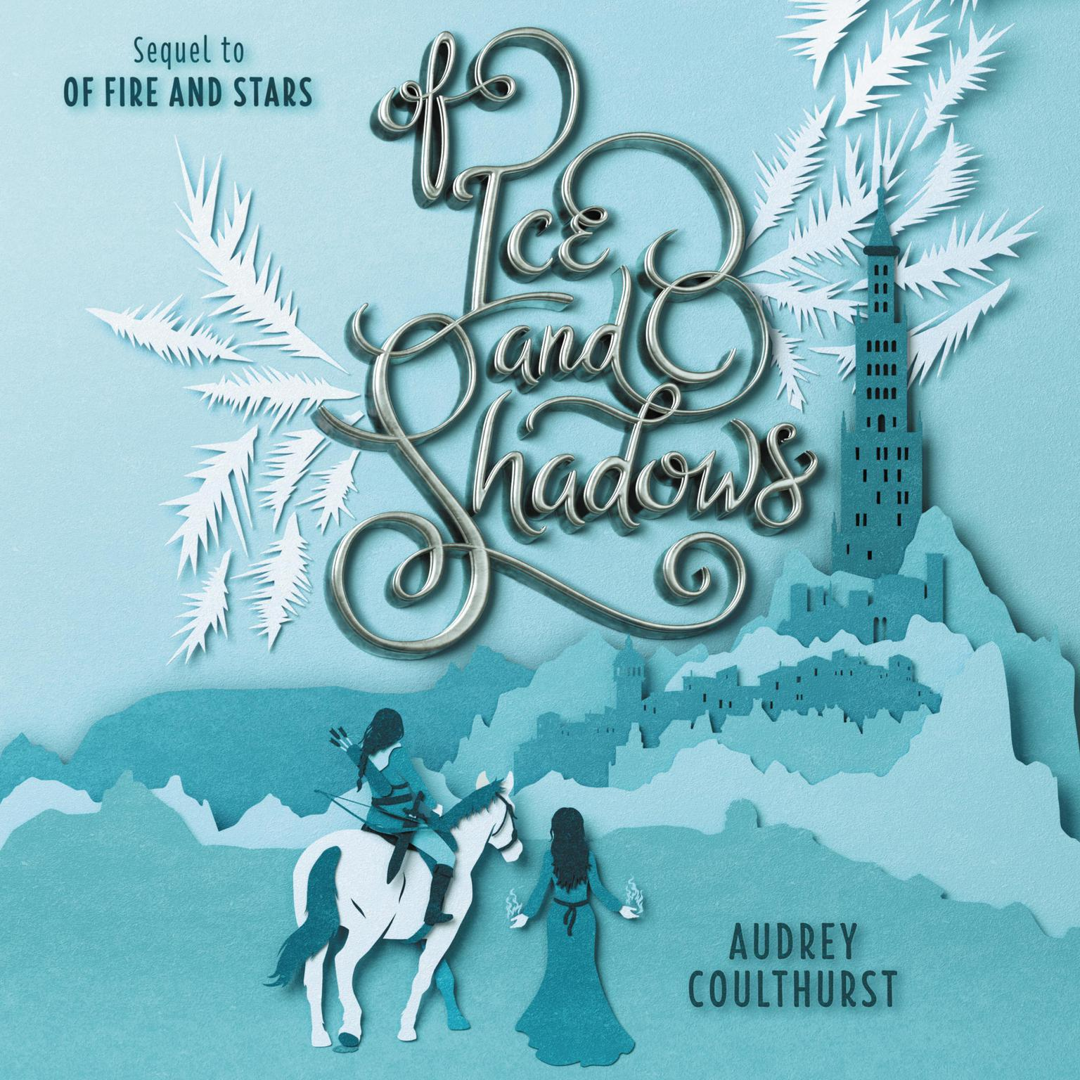 Of Ice and Shadows Audiobook, by Audrey Coulthurst