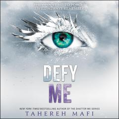 Defy Me Audiobook, by Tahereh Mafi