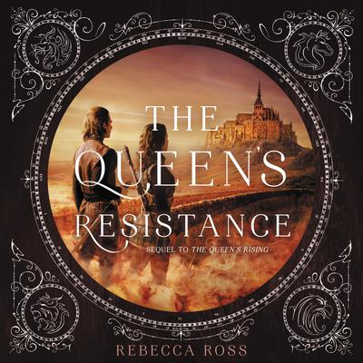 The Queens Resistance Audiobook, by Rebecca Ross