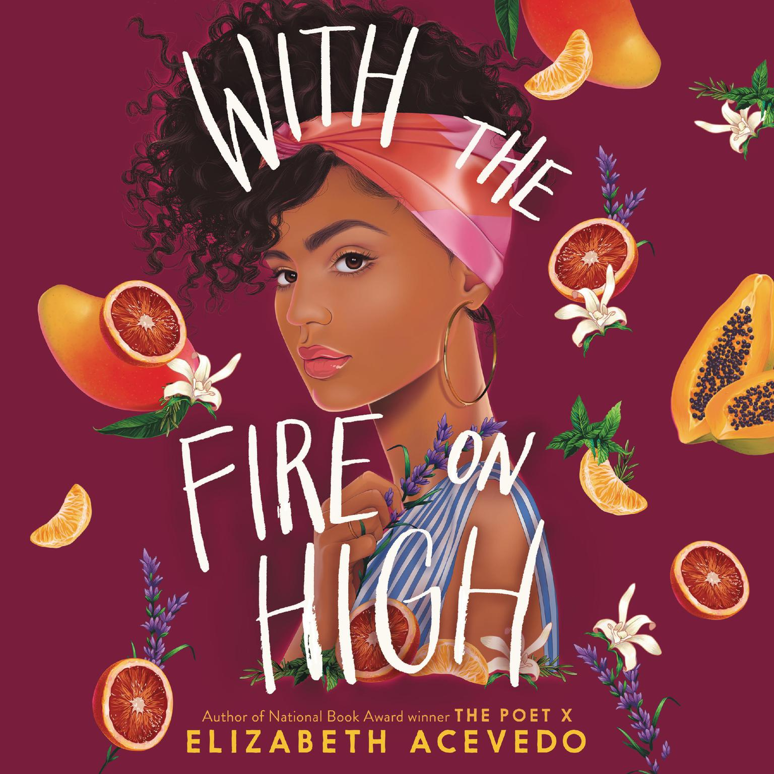 Printable With the Fire on High Audiobook Cover Art