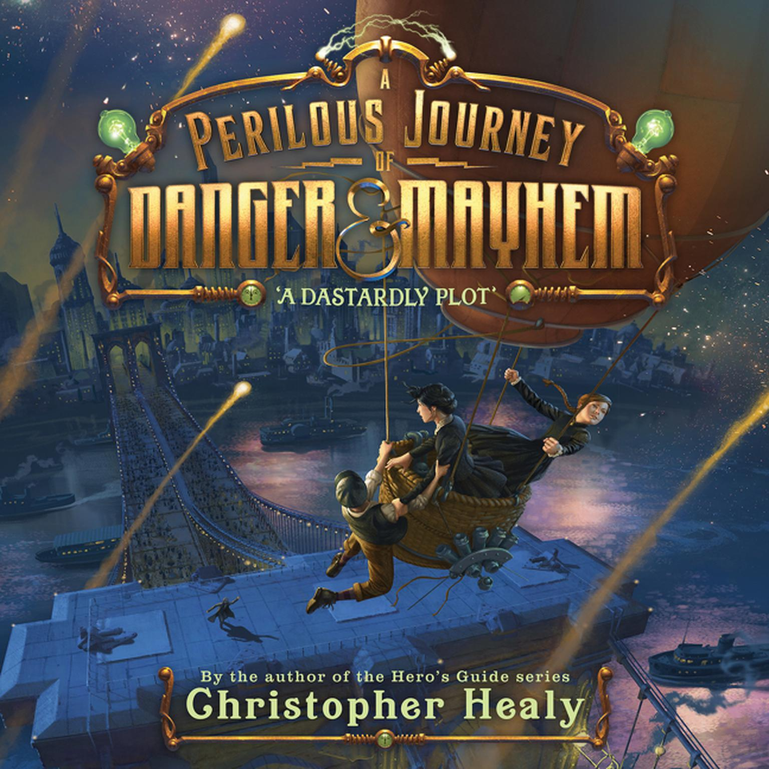 Printable A Perilous Journey of Danger and Mayhem #1: A Dastardly Plot Audiobook Cover Art