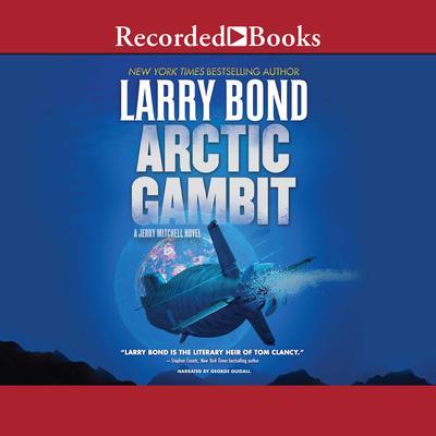Arctic Gambit Audiobook, by
