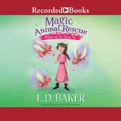 Magic Animal Rescue: Maggie and the Flying Pigs Audiobook, by E. D. Baker