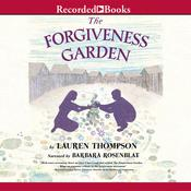 The Forgiveness Garden Audiobook, by Author Info Added Soon