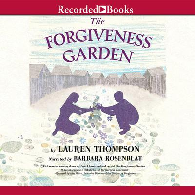 The Forgiveness Garden Audiobook, by Lauren Thompson