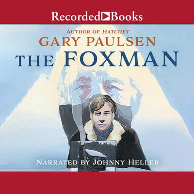 The Foxman Audiobook, by Gary Paulsen