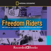 Freedom Riders: John Lewis and Jim Zwerg on the Front Lines of the Civil Rights Movement Audiobook, by Ann Bausum