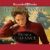 From a Distance Audiobook, by Tamera Alexander