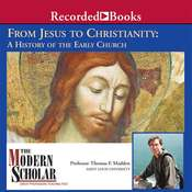 From Jesus to Christianity Audiobook, by Thomas F. Madden