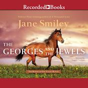 The Georges and the Jewels Audiobook, by Jane Smiley