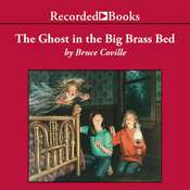 The Ghost in the Big Brass Bed Audiobook, by Bruce Coville