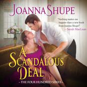 A Scandalous Deal: The Four Hundred Series Audiobook, by Joanna Shupe