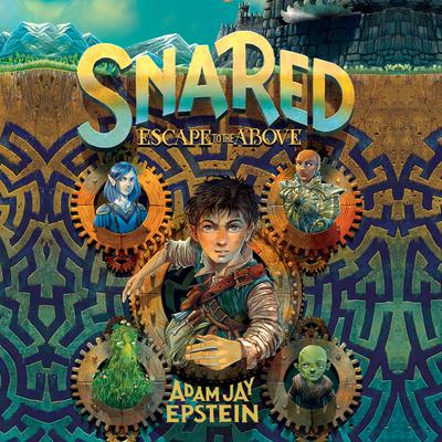 Snared: Escape to the Above Audiobook, by Adam Jay Epstein