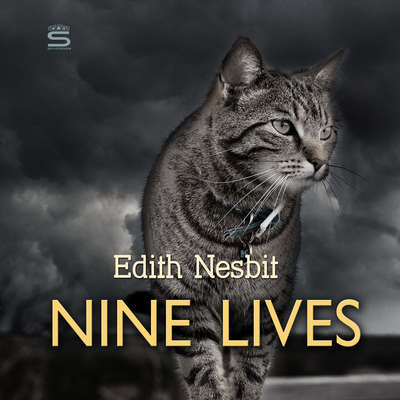 Nine Lives Audiobook, by E. Nesbit