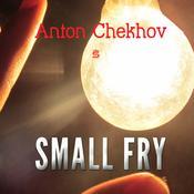 Small Fry Audiobook, by Anton Chekhov