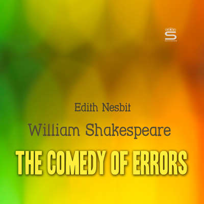 The Comedy of Errors Audiobook, by William Shakespeare