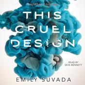 This Cruel Design Audiobook, by Emily Suvada