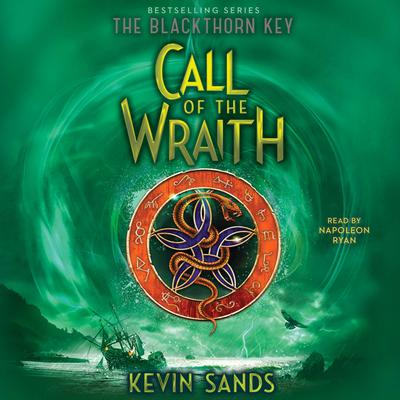 Call of the Wraith Audiobook, by Kevin Sands