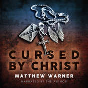 Cursed by Christ Audiobook, by