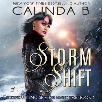Storm Shift: Book 1 in the Charming Shifter Mysteries Audiobook, by Calinda B