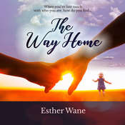 The Way Home Audiobook, by Esther Wane