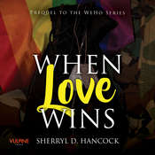 When Love Wins Audiobook, by Author Info Added Soon