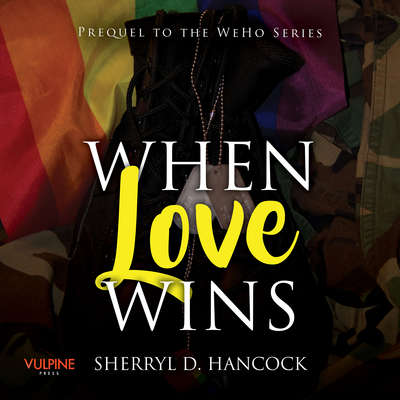 When Love Wins Audiobook, by Sherryl D. Hancock
