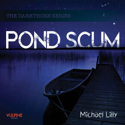 Pond Scum Audiobook, by Michael Lilly