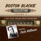 Boston Blackie, Collection 2 Audiobook, by Black Eye Entertainment