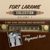 Fort Laramie, Collection 1 Audiobook, by Black Eye Entertainment