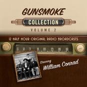 Gunsmoke, Collection 2 Audiobook, by Black Eye Entertainment