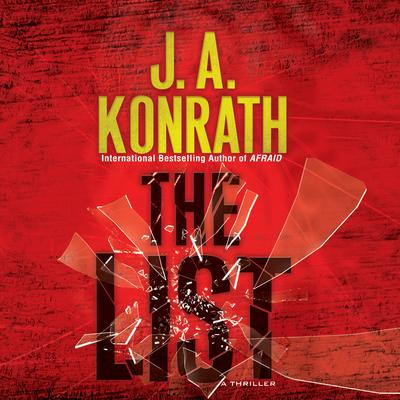 The List Audiobook, by J. A. Konrath