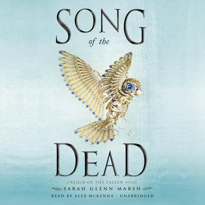 Song of the Dead Audiobook, by Sarah Glenn Marsh