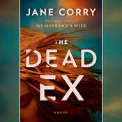 The Dead Ex: A Novel Audiobook, by Jane Corry