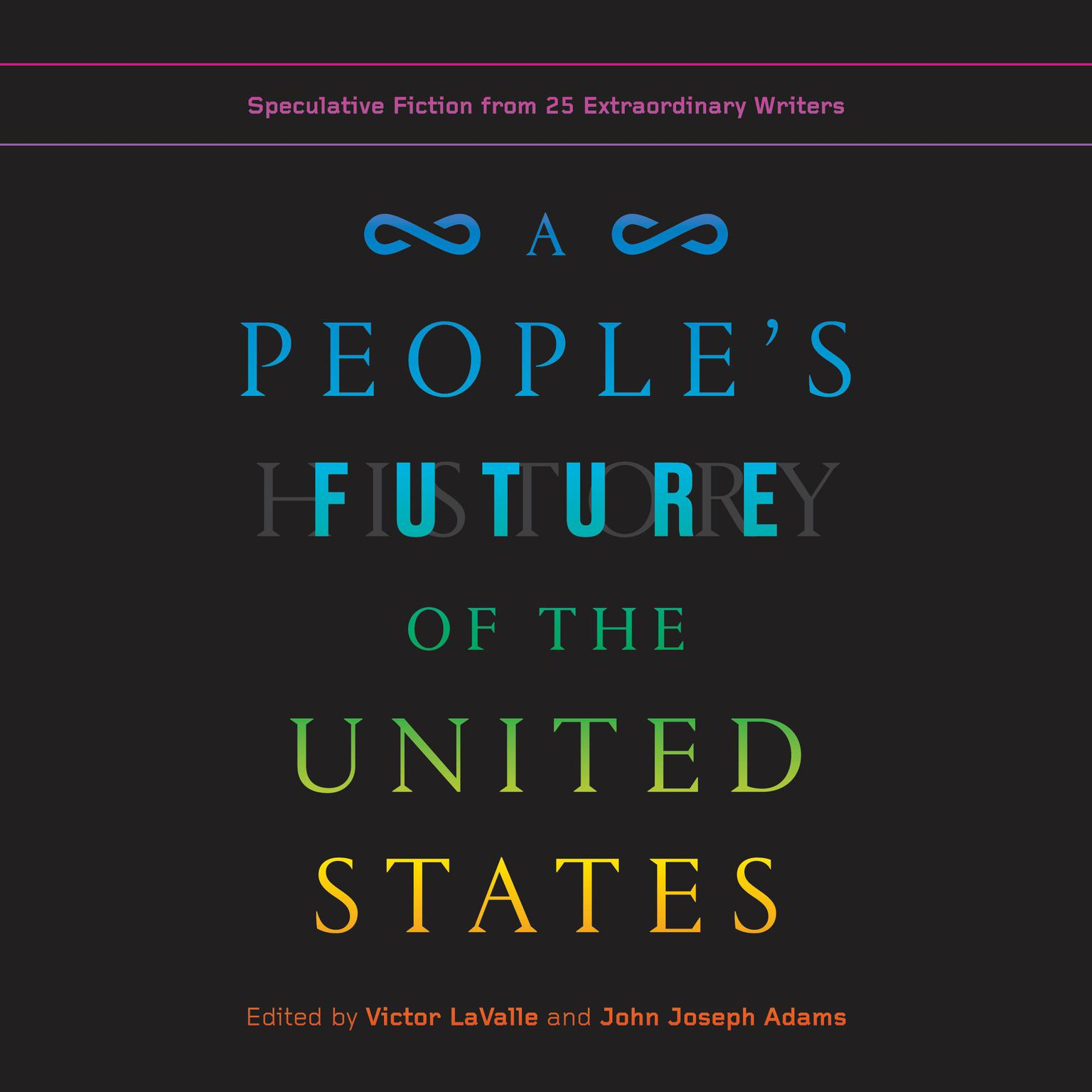 Printable A People's Future of the United States: Speculative Fiction from 25 Extraordinary Writers Audiobook Cover Art