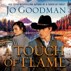 A Touch of Flame Audiobook, by Jo Goodman