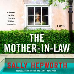 The Mother-in-Law: A Novel Audiobook, by Sally Hepworth